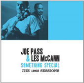 Joe Pass/Les McCann: Something Special: The 1962 Sessions *