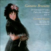 Gaetano Brunetti (1744-1798): Divertimenti (5) for string trio, Vol. 4 / Carmen Veneris