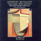 Reimann: Unrevealed, Shine and Dark / Fischer-Dieskau