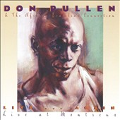 Don Pullen & The African-Brazilian Connection: Live Again...Live at Montreux