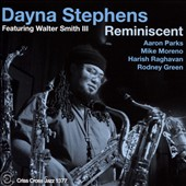 Dayna Stephens Sextet/Dayna Stephens/Walter Smith III: Reminiscent