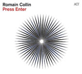 Romain Collin: Press Enter [Digipak] *