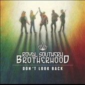 Royal Southern Brotherhood: Don't Look Back [Digipak]