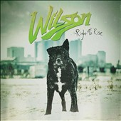 Wilson (Detroit Metal): Right to Rise [Digipak]