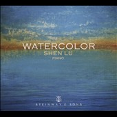 Chen Peixun: Autumn Moon on a Calm Lake; Ravel: Miroirs; Rachmaninov: Etudes Tableux, Op. 33; Tan Dun: Eight Memories in Watercolor, Op. 1 'Watercolor' / Shen Lu, piano