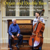 'Organ & Double Bass' - Widor: Organ Symphony No. 5 (exc); Guilain: Magnificat Suite; Andriessen: Theme & Variations; works by Reger, Lauber / Donald Sutherland, organ; Mas Podgorny, double bass