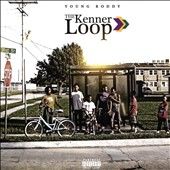 Young Roddy: The Kenner Loop