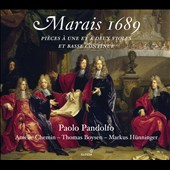 Marais 1689: Pieces for 2 violins and basso continuo / Paolo Pandolfo & Amelie Chemin, viola da gamba; Thomas Boysen, theorbo; Markus Hunninger, harpsichord