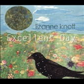 Lizanne Knott: Excellent Day