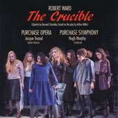 Robert Ward (1917-2013): The Crucible / Bryan Murray; Rachel Welshoff; Sylvia D'Eramo; Soraya Karkari; Iris Rogers; Christopher Jones; Joshua Benevento; Ryan Capozzo; Colin Whiteman; Cara Collins; John Downey; Derya Kayaalp