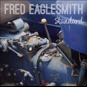 Fred Eaglesmith: Standard
