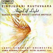 Rautavaara: Angel of Light, etc / Vänskä, Alanko, Lahti SO