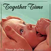 Classics for Baby - Together Time