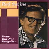 Red Sovine: Gone But Not Forgotten