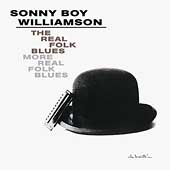 Sonny Boy Williamson II (Rice Miller): The Real Folk Blues/More Real Folk Blues