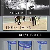 Reich/Korot: Three Tales