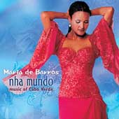 Maria de Barros: Nha Mundo (My World)