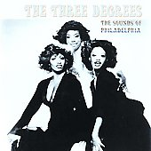 The Three Degrees: Sounds of Philadelphia