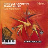 Kapustin: Piano Music / Marc-André Hamelin