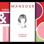Ouroboros: Poetes and Chansons: Joyce Mansour [Digipak] *
