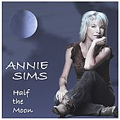 Annie Sims: Half the Moon
