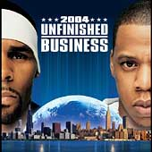 Jay-Z/R. Kelly: Unfinished Business [Clean] [Edited]