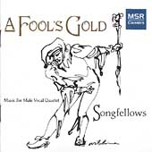 A Fool's Gold - Mozart, Haydn, etc / Songfellows