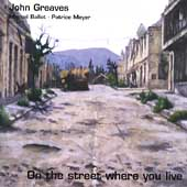 John Greaves: On the Street Where You Live