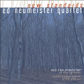 Ed Neumeister: New Standards *