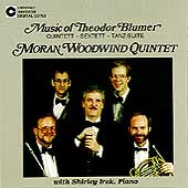 Wind Chamber Music of Theodor Blumer / Moran Quintet