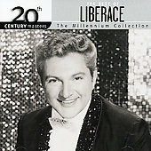 Liberace: 20th Century Masters - The Millennium Collection: The Best of Liberace