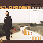 Evan Christopher: Clarinet Road, Vol. 2: The Road to New Orleans