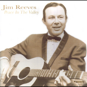 Jim Reeves: Peace in the Valley