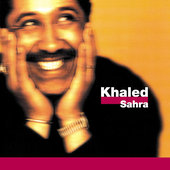 Khaled: Sahra [17 Tracks]