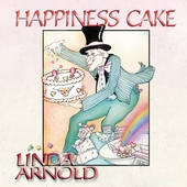 Linda Arnold: Happiness Cake