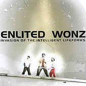 Enlited Wonz: Invasion of the Intelligent Lifeforms