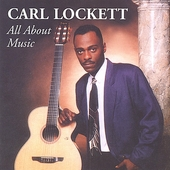 Carl Lockett: All About Music