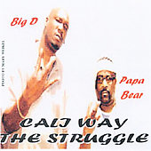 Gee Ray: Cali Way/The Struggle