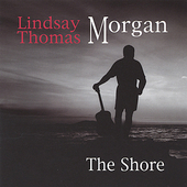Lindsay Thomas Morgan: The Shore *
