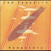 Led Zeppelin: Led Zeppelin Remasters [Remaster]
