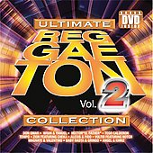 Various Artists: Ultimate Reggaeton Collection Vol. 2