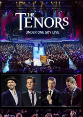 The Tenors / Under One Sky - Music from their recent release of the same name, recorded live at Caesars Colosseum in Windsor Ontario, March 12, 2015 [DVD]