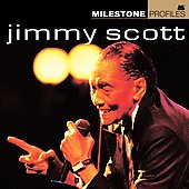 Little Jimmy Scott: Milestone Profiles [Milestone]