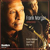 Frank Morgan (Sax): Reflections [2005]