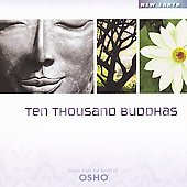 Music from the World of Osho: Ten Thousand Buddhas