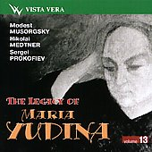 Legacy of Maria Yudina, Vol 13 - Mussorgsky, Medtner, et al