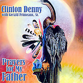 Clinton Denny: Prayers for My Fathers