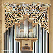 Organ Works - Buxtehude, Bach, et al / Brad Hughley