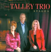 Talley Trio: Stages