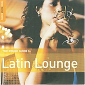 Various Artists: Rough Guide to Latin Lounge